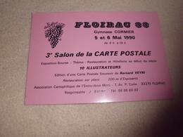 3E SALON DE LA CARTE POSTALE ...FLOIRAC 33 ..1990 - Bourses & Salons De Collections