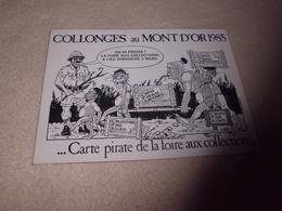 CARTE PIRATE DE LA FOIRE AUX COLLECTIONS ..COLLONGES AU MONT D'OR 1985 ...SIGNE TAILLARDAT (nmr 134) - Bourses & Salons De Collections