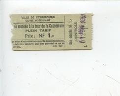 Ticket : Une Montée à La Tour De La Cathédrale Strasbourg Plein Tarif - Eintrittskarten