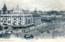 Suisse - Tessin - Luzern - Hotel St Gotthard Und Poste - LU Lucerne