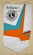 Rare Fanion Lion's Club  Le Blanc - Vereinswesen