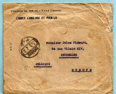 NO PAYPAL ** Letter Railroad LIGNES LUNG-HAI ET PIEN-LO, From CHENGCHOW To Brussels, Sent By The Secretary Of Railroad + - Chine