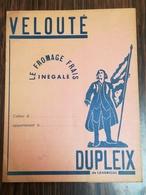 Protège Cahier Velouté (fromage). Dupleix De Landrecies - Dairy
