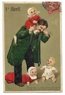 1er AVRIL - Carte Gaufrée...Père Et Ses Bébés... 1908 - 1er Avril - Poisson D'avril