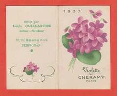 Publicité Violette Chéramy 1937 Carte Parfumée Calendrier Offert Par Ouillastre Rue Mal Foch 66 Perpignan - Publicidad