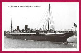 """CPA Le Havre - Le Transatlantique """"La Touraine"""" - Port"""