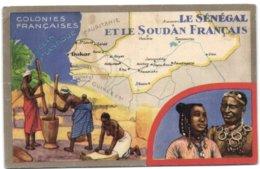 Colonies Françaises - Le Sénégal Et Le Soudan Français - Sénégal