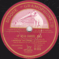 78 Trs  30 Cm état TB  LE BEAU DANUBE BLEU  HISTOIRE DE LA FORÊT VIENNOISE (STRAUSS) ORCH. SYMPHONIQUE DE PHILADELPHIE - 78 T - Disques Pour Gramophone