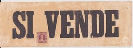 "VECCHIO CARTELLO ""SI VENDE"" CON MARCA DA BOLLO - Vieux Papiers"