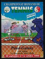 Rare //Etiquette De Vin //sport// Pinot-Gamay Mont-sur-Rolle, Championnat Romand De Tennis - Etiquettes