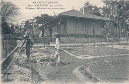 CAP FERRET - N° 9670 - LA COTE D'ARGENT - RESTAURANT BELISAIRE ET SON PUITS ARTESIEN - France