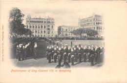 Chine  / 26 - Proclamation Of King Edward VII In Hongkong - Chine (Hong Kong)