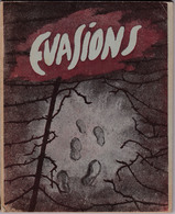 """"""" EVASIONS """"  Recueil De Récits D'évasions De Prisonniers De Guerre Originaires Du Havre U.N.E.G  1946 LE PETIT HAVRE - Libri, Riviste, Fumetti"""