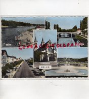 77 - MELUN- PONT JEANNE D' ARC- LA PLAGE- AVENUE THIERS- VAUX LE VICOMTE -EGLISE NOTRE DAME - Melun