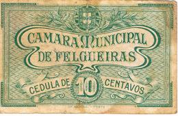 CÉDULA DA CAMARA MUNICIPAL DE FELGUEIRAS - 10 CENTAVOS. - Portugal