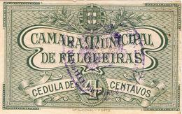 CÉDULA DA CAMARA MUNICIPAL DE FELGUEIRAS - 4 CENTAVOS. - Portugal