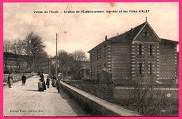 Vallée De L'Aude - Avenue De L'Etablissement Thermal Et Les Villas D'ALET - Animée - Edit. TOUS Epicier - Unclassified