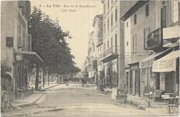 07. LE TEIL.   RUE DE LA REPUBLIQUE - Le Teil