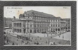 AK 0094  Wien - K. K. Hofopernthreater / Verlag Ledermann Um 1907 - Wien Mitte