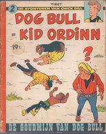 De Avonturen Van Chick Bill: Dog Bull En Kid Ordinn - De Goudmijn Van Dog Bull (Tibet) (Lombard 1959) - Chick Bill
