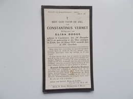 Oud Bidprentje: Constantinus VERMET Echtg. Elisa DOOGE, Couckelaere24/12/1873 - Zande 28/3/1924 - Avvisi Di Necrologio