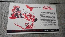 Buvard Rhum Chauvet Une Histoire Des Antilles  Alcool Pirate - Liqueur & Bière