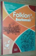 Folklore Bourbonnais - Culture