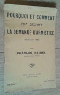 Pourquoi Et Comment Fut Décidé La Demande D'armistice (10-17 Juin 1940) - Histoire