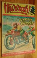 Hurrah N°191 (nouvelle Série): La Dernière Course - Livres, BD, Revues