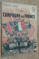 Campagne De France 1944 (Collection Patrie, N°75) - Libri, Riviste, Fumetti