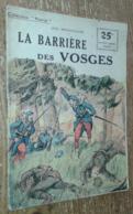 La Barrière Des Vosges (Collection Patrie, N°86) - Livres, BD, Revues