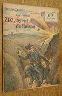 Aux Éparges, Zizi Agent De Liaison (Collection Patrie, N°11) - Livres, BD, Revues
