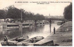 69 Ancien Nantes - La Passerelle De Versailles Sur L'Erdre, .... - Nantes