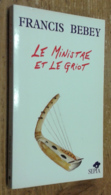 Le Ministre Et Le Griot - Livres, BD, Revues