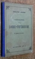 Géographie De La Loire-Inférieure (Adolphe Joanne, 1894) - Culture