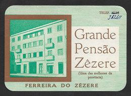 Portugal Etiquette Valise Hotel Grande Pensão Zêzere Ferreira Do Zêzere Luggage Label - Etiquettes D'hotels