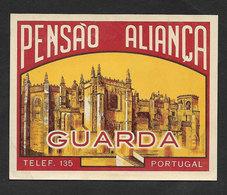 Portugal Etiquette Valise Hotel Pensão Aliança Guarda Cathédrale Cathedral Luggage Label - Etiquettes D'hotels