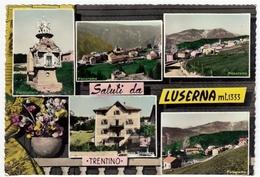 SALUTI DA LUSERNA - TRENTO - VEDUTE - Vedi Retro - Trento