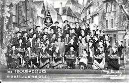 03 MONTLUCON  - LES TROUBADOURS MONTLUCONAIS   Avec  Les  VIELLEUX - Montlucon