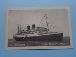 """S/S """" COLOMBIE """" - Cie Gle TRANSATLANTIQUE French Line - Anno 19?? ( Voir Photo Details ) ! - Dampfer"""