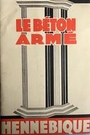 BETON ARME-HENNEBIQUE-NE A-NEUVILLE SAINT VAAST-PARIS-CONSTRUCTION-EGLISE-PONT-RESERVOIR-LUNEVILLE-VIADUC - Publicités