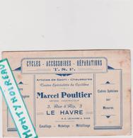 Vieux  Papier :  Calvados :  LE  HAVRE , Seine  Maritime : Cycles-accessoires, Sport  Cyclisme..... Marcel  Poultier - Cartes De Visite