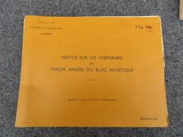 Notice Sur Les Uniformes Des Forces Armées Du Bloc Soviétique - 262/06 - Livres, BD, Revues