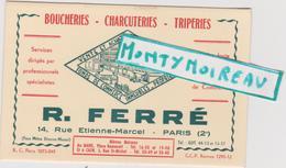 Vieux  Papier :  R. FERRE  : Boucheries - Charcuteries - Triperies   : Caen , Paris , LE MANS - Cartes De Visite