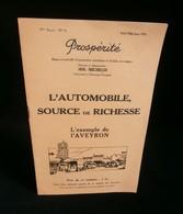 ( MICHELIN Clermont-Ferrand )  Revue PROSPERITE : L'AUTOMOBILE AVEYRON Ségala 1934 - Auto