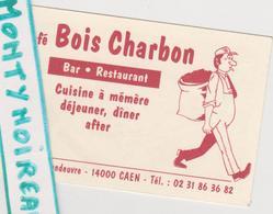 Vieux  Papier :  Carte  Visite : Caen  , Calvados : Café Bois  Charbon , Bar  Restaurant - Cartes De Visite