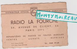 """Vieux  Papier :  Carte  Visite : Paris 17 Em : Radio  """" LA  FOURCHE """" Distibuteur  Philips - Cartes De Visite"""
