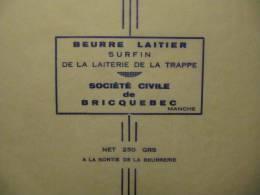 T800 - étiquette De Beurre - Société Laitière De Bricquebec 250g - Manche 50 - Fromage