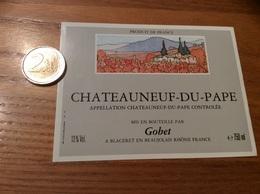 Etiquette De Vin «CHATEAUNEUF-DU-PAPE - Gobet - Blaceret (69)» - Côtes Du Rhône
