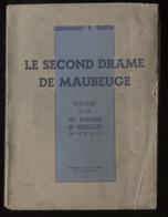 Cdt N Bouron Le Second Drame De Maubeuge 101e Div Impr Lussaud 1947 Port Fr 4,80 € - Guerre 1939-45